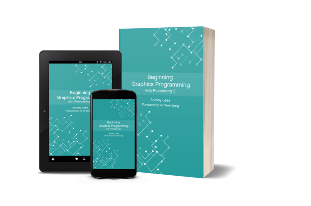 Beginning Graphics Programming with Processing 3 book